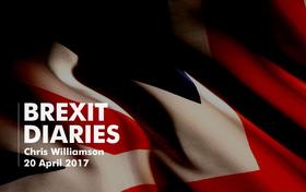 Brexit Diaries: Chris Williamson, 20 April 2017