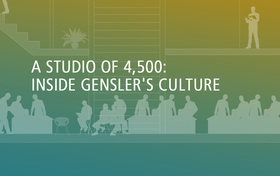 A Studio of 4,500: Inside Gensler's Culture