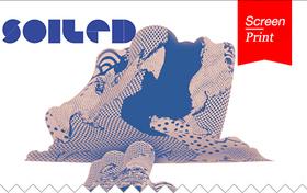 Screen/Print #30: SOILED's