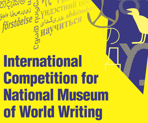 National Museum of World Writing International Design Competition