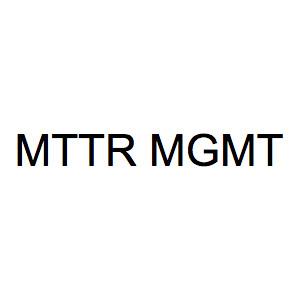 MTTR MGMT