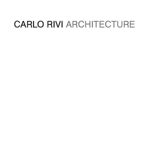 Carlo Rivi Architecture