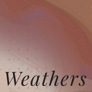Weathers -Sean Lally