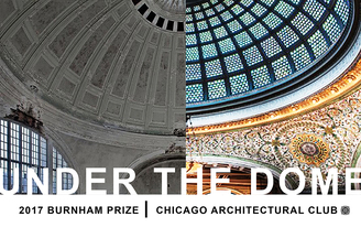 Rethinking the domes purpose for todays world — 2017 Burnham Prize Competition call for ideas now open!