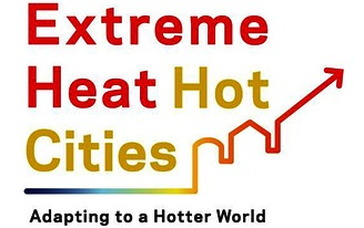 Extreme Heat: Hot Cities - Adapting to a Hotter World