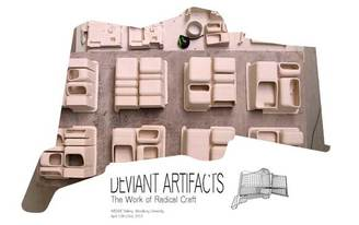 Deviant Artifacts: The Work of Radical Craft