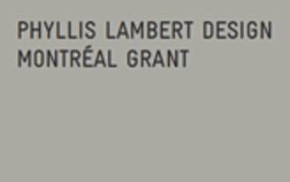 Phyllis Lambert Design Montréal Grant 2014 - Call for Candidates