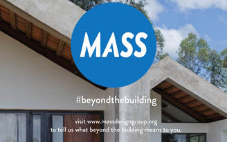 MASS Design Group launches 2014 theme 'Beyond the Building'