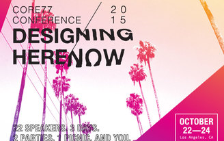 Core77 Conference 2015 DESIGNING HERE/NOW