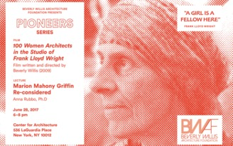 "Screening of ""100 Women Architects in the Studio of Frank Lloyd Wright"" on June 28th"