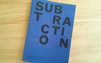 Interview with Keller Easterling about Subtraction