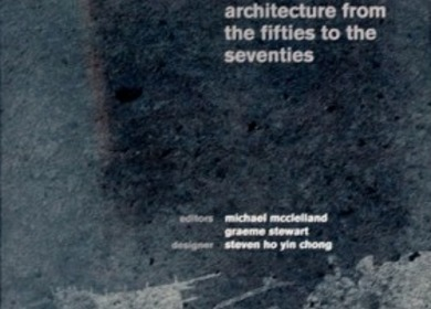 Concrete Toronto: a guidebook to concrete architecture from the fifties to the seventies [2005-2009]