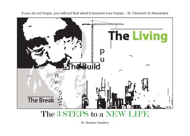 Thesis: The 3 Steps to a New Life