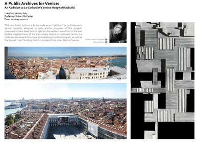 A Public Archives for Venice | An Addition to Le Corbusiers (Unbuilt) Venice Hospital