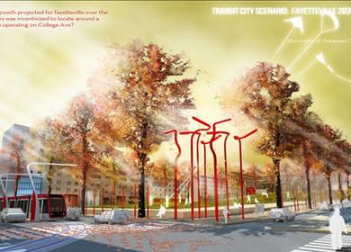 Transit City Scenario: Fayetteville 2030 Streetcar System