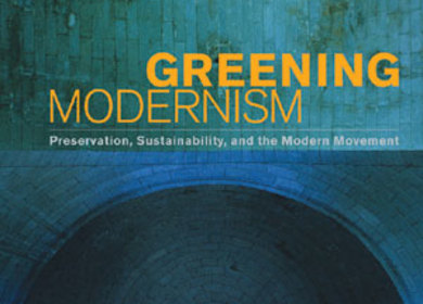 Greening Modernism by Carl Stein, FAIA (Principal at Elemental Architecture)