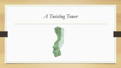A Twisting Tower
