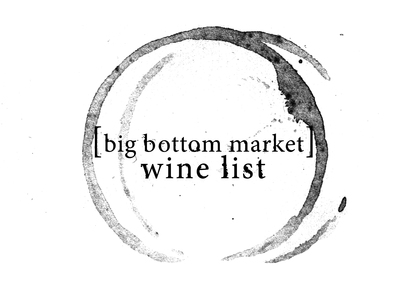 Big Bottom Market Wine List