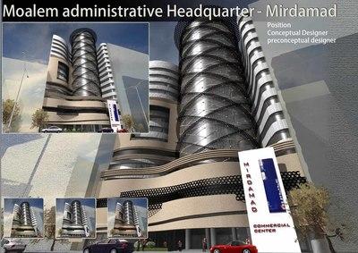 Moalem Administrative Headquarter - Mirdamad