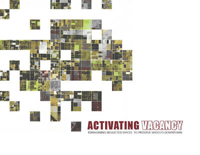 Thesis: Activating Vacancy_Re-imagining neglected spaces to preserve Wascos Downtown