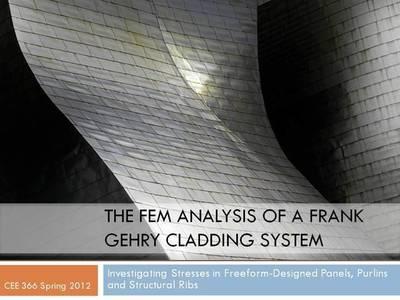Frank Gehry Cladding System FEM Analysis
