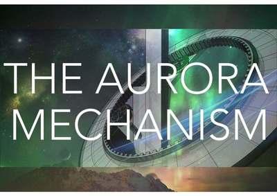 The Aurora Mechanism