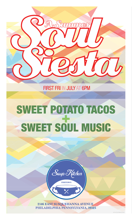 Soul Siesta First Friday Philadelphia Poster