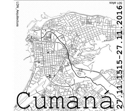 Towards the 500 years of Cumana, the city eldest daughter of the American continent.