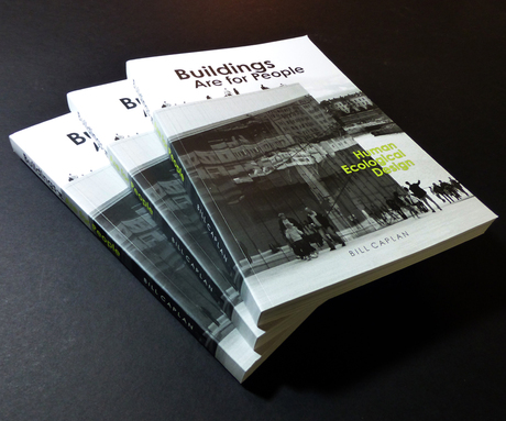 Buildings are for People has been released, available on Amazon in both the USA and UK. It provides an approach to building design that is sensitive to people, program and habitat - people-friendly and environment-friendly architecture. More than 100 of my photographs and diagrams illustrate the concepts discussed and the methodology, visually articulating the good and the bad. More info at http://www.human-ecological-design.com