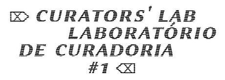 curators lab apresenta: