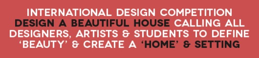 Design A Beautiful House Free International Design Competition
