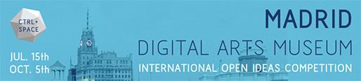 MADRID Digital Arts Museum - IDEAS COMPETITION