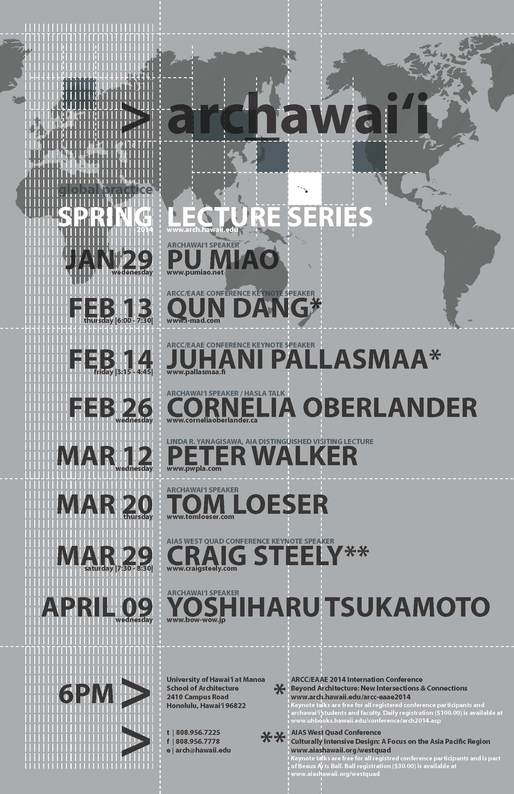 Spring '14 Lecture Series at the University of Hawai'i at Manoa, School of Architecture. Image via arch.hawaii.edu
