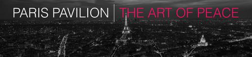 PARIS PAVILION : The Art of Peace