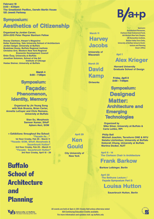 Spring '15 events for the University at Buffalo School of Architecture + Planning. Poster courtesy of Buffalo School of Architecture and Planning.