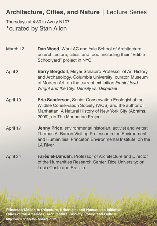 Princeton-Mellon Initiative Spring '14 Lecture Series: Architecture, Cities, and Nature. Design by Hans Tursack, via princeton.edu/arc-hum.