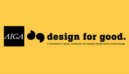 "2011 Design Milestone: AIGA's ""Design for Good"" campaign"