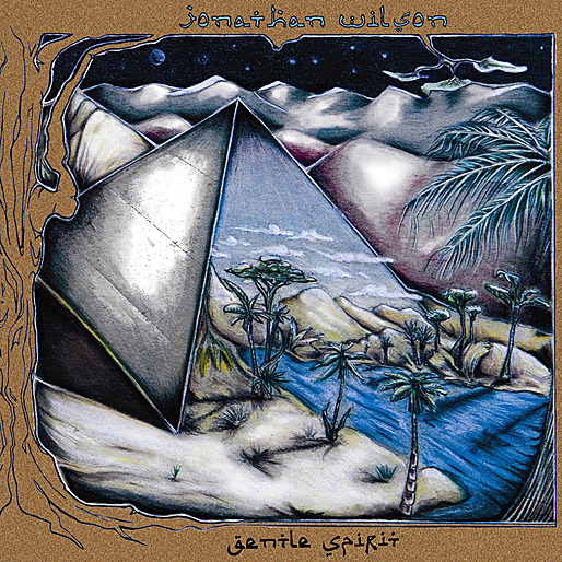 Jonathan Wilson - Gentle Spirit (2011)