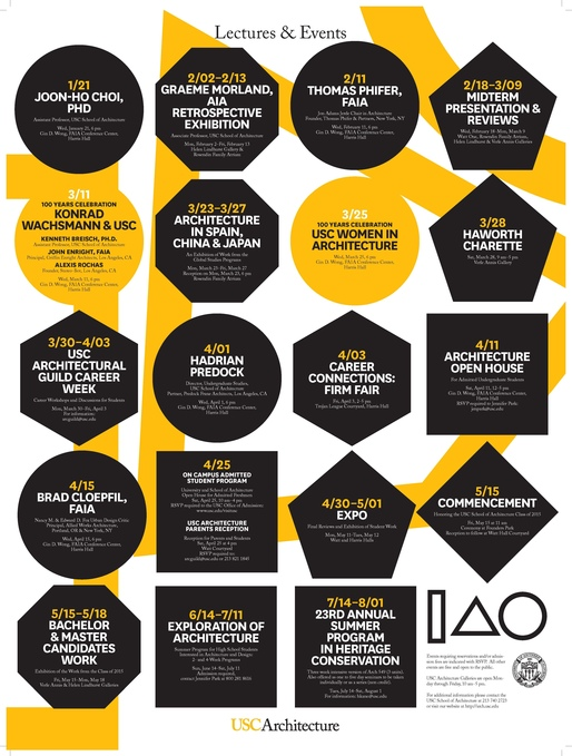 USC School of Architecture - LECTURES & EVENTS Spring '15. Image courtesy of USC School of Architecture.