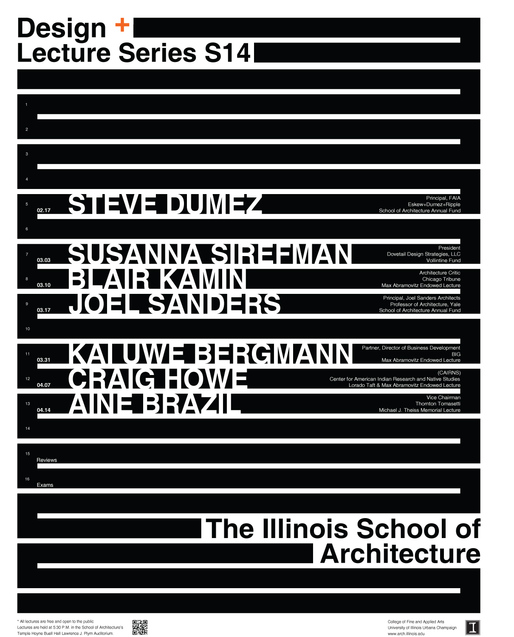 Spring '14 Lecture Events at the University of Illinois at Urbana-Champaign, Illinois School of Architecture. Image courtesy of The Illinois School of Architecture.