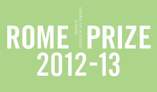 The 2012-13 Rome Prize Winners Are Announced