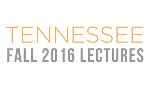 Get Lectured: University of Tennessee - Knoxville, 2016-17
