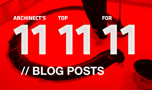Archinects Top 11 Blog Posts for 11