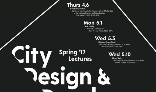 Get Lectured: MIT City Design & Development Group, Spring '17