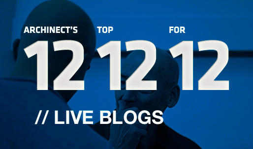 Archinects Top 12 Live Blogs for 12