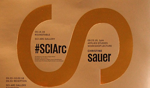 Get Lectured: SCI-Arc, Fall '16