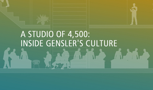 A Studio of 4,500: Inside Genslers Culture
