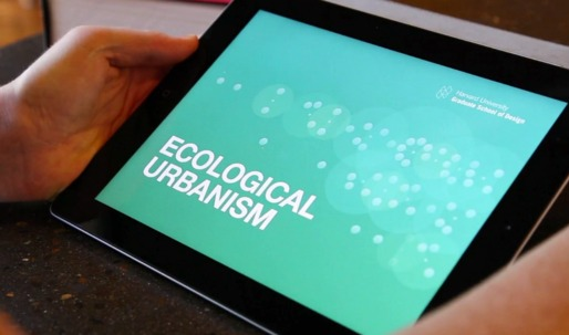Harvard Graduate School of Design: Ecological Urbanism App