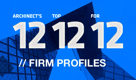 Archinects Top 12 Firm Profiles for 12
