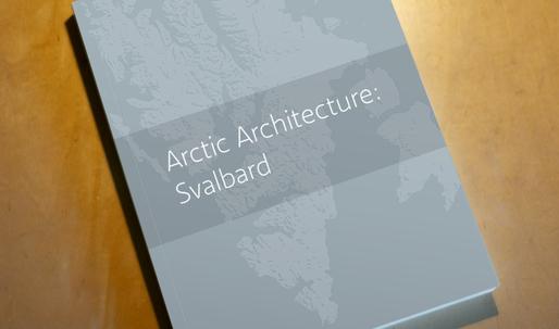 Arctic Architecture: Svalbard